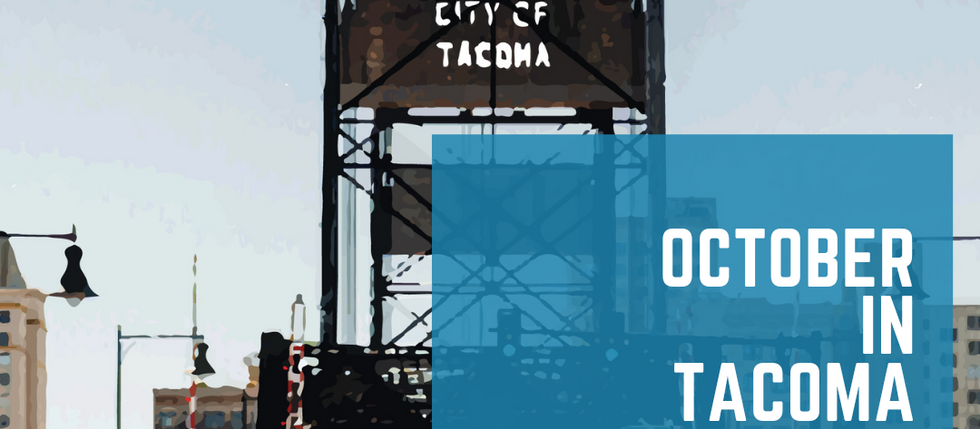 October in Tacoma 2021
