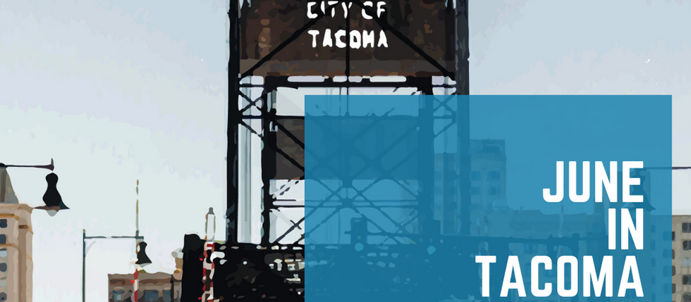 June in Tacoma 2021