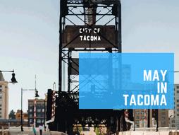 May in Tacoma