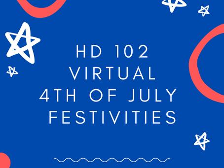 HD 102 Virtual 4th of July Festivities