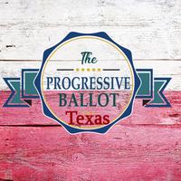 TheProgressiveBallotTexas.png