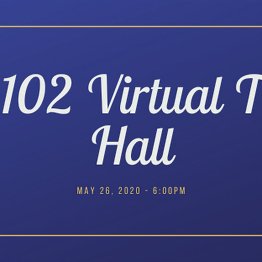 HD 102 Virtual Town Hall