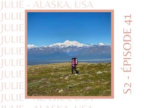 Julie : Se réinventer en Alaska après un divorce en expatriation