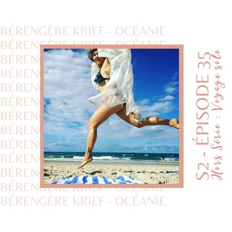 Bérengère Krief : Le voyage solo comme remède à la rupture