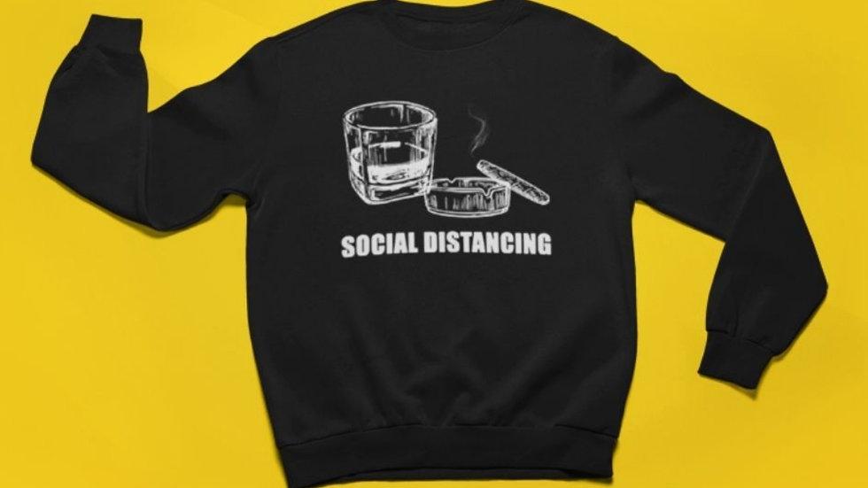 Cigar/Whiskey Social Distancing Sweatshirt -Unisex