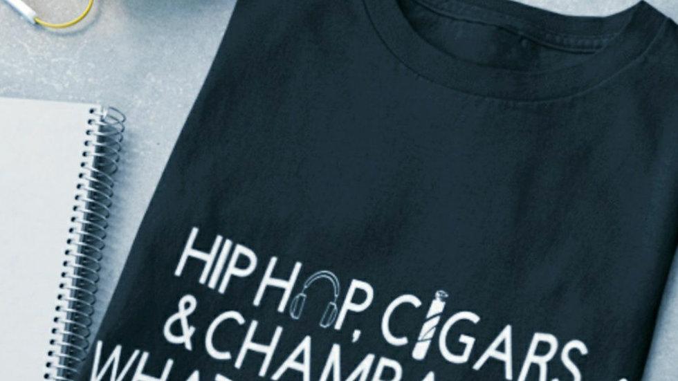Hip Hop, Cigars & Champagne Unisex Tee 2xl-4xl
