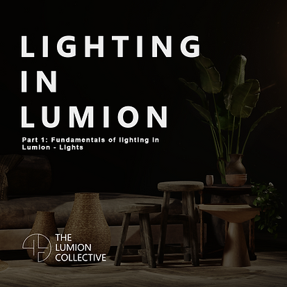 The Lumion Collective Lighting in Lumion Tutorial Cover Photo
