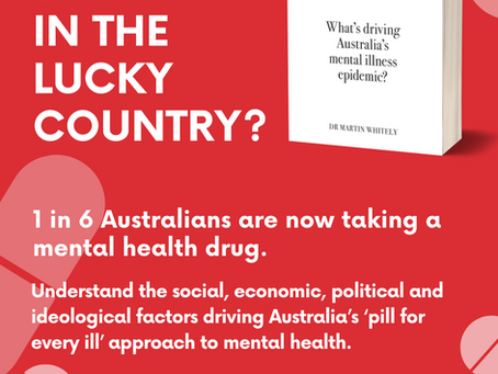 New book 'Overprescribing Madness - What's driving Australia's epidemic of mental illness.'