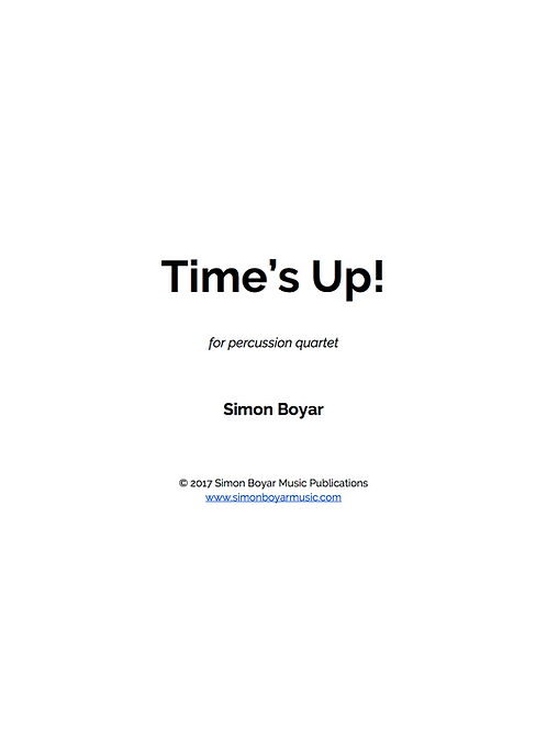 Time's Up! For Percussion Quartet - Digital Version