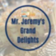 Mr. Jeremy's Grand Delights.png