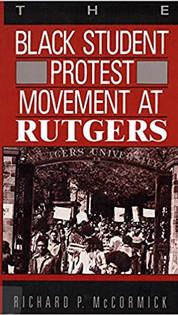 Black Student Protest Movement at Rutgers