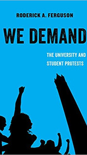 We Demand: The University and Student Protest