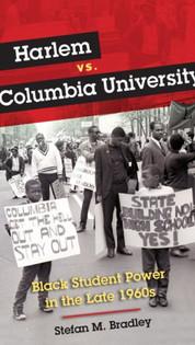 Harlem vs. Columbia University: Black Student Power in the Late 1960s