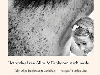 """Graag wil ik met jullie het boek van """"Aline en Eenhoorn Archimeda"""" delen"""