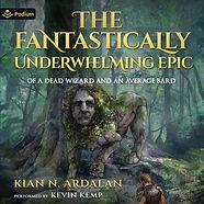 B0_The Fantastically Underwhelming Epic.