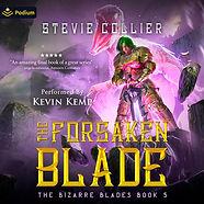 B5_The Forsaken Blade_The Bizarre Blades