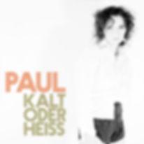 PAUL CD Cover kalt oder heiss.jpg