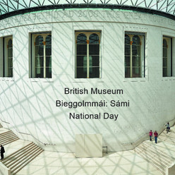 British Museum: Bieggolmmái: Sámi National Day