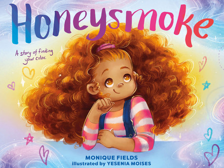Cover Collection 10: Honeysmoke, by Monique Fields, illustrated by Yesenia Moises