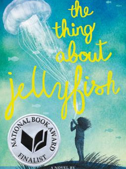 Cover Collection 21: The Thing About Jellyfish, written by Ali Benjamin, designed by Marcie Lawrence