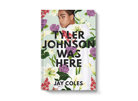 Cover Collection 25: Tyler Johnson Was Here, written by Jay Coles, designed by Marcie Lawrence, with