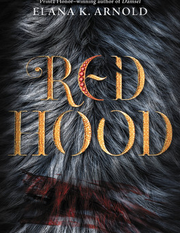 Cover Collection 32: Red Hood, written by Elana K. Arnold, designed by Chris Kwon, w/ art by Vault49