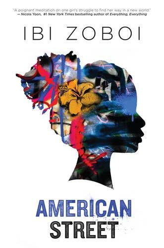 The Amazing Cover of AMERICAN STREET, by Ibi Zoboi