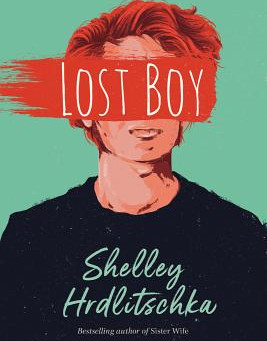 Cover Collection 20: LOST BOY, written by Shelley Hrdlitschka, with art by Marie Bergeron