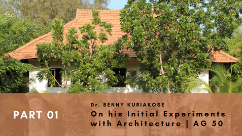 Benny Kuriakose  shares with us his entire journey in Architecture right from his chance meeting with Laurie Baker, importance of hands-on learning, architectural education, future of architecture and much more.