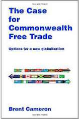 The Case for Commonwealth Free Trade: Options for a new globalization