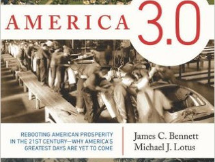America 3.0: Rebooting American Prosperity in the 21st Century—Why America's Greatest Days Are Yet t
