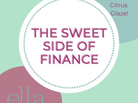 The Sweet Side of Finance -- July