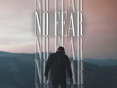 No Fear (Part 2)