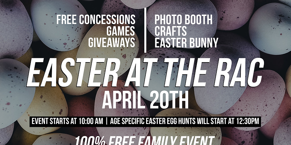 Easter at the RAC (Volunteer Sign Up)
