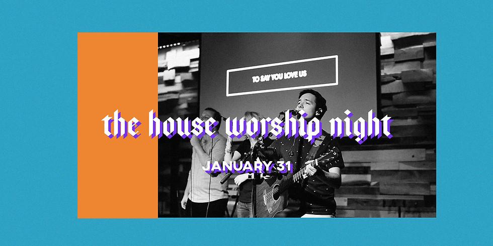 The House Worship Night