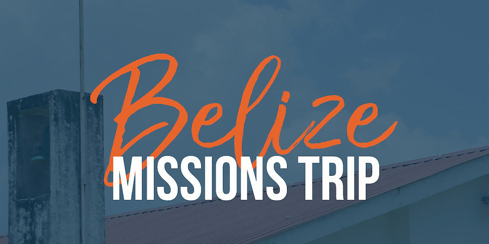 Belize Missions Trip