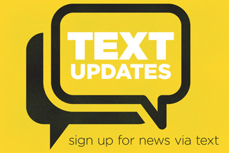 SIGN UP FOR TEXT ALERTS!!!