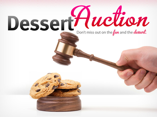DESSERT AUCTION - FUNDRAISER! JULY 18TH