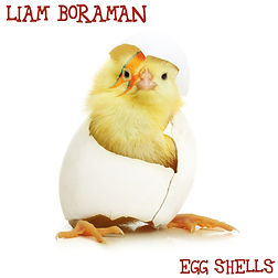 Liam Boraman Eggshells.jpg