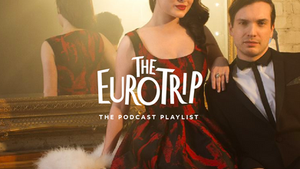 The Euro Trip Playlist