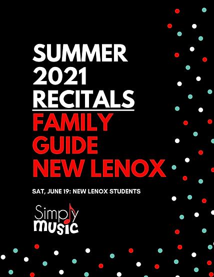 New Lenox Summer 2021 Recitals Family Gu