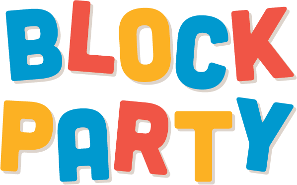 Come to our Block Party on Saturday!