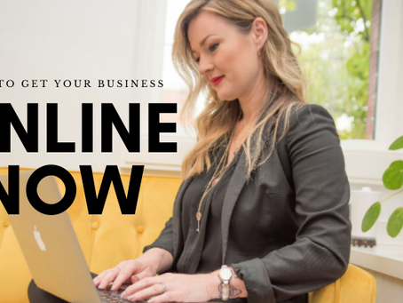 How to Get Your Business Online Now