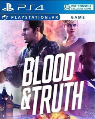 Blood and Truth PS4VR