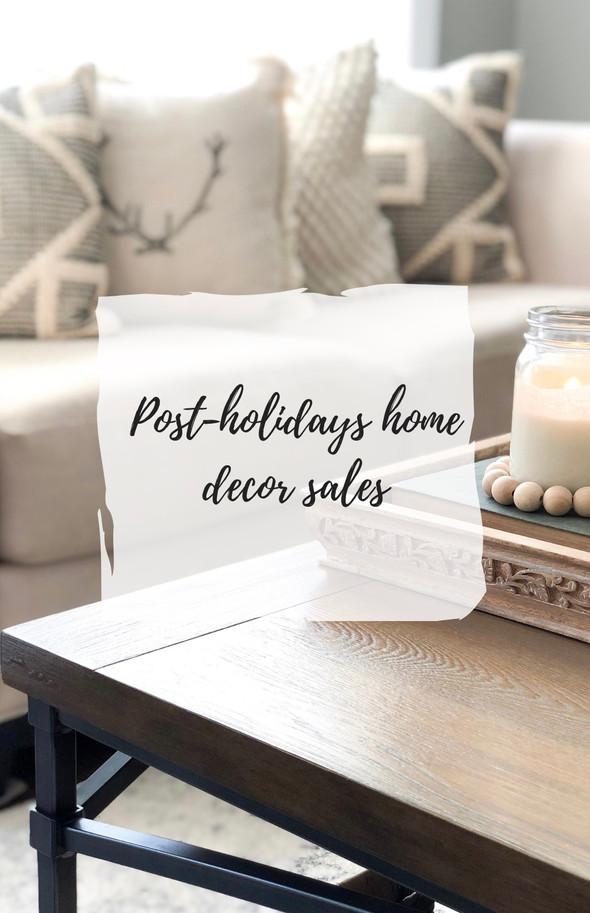 Post-Holidays Home Decor Sales