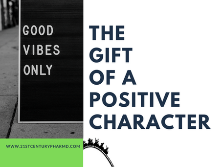 The Gift of a Positive Character