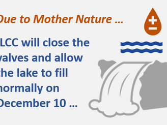IMPORTANT • Valves to Remain Open • Lake Will Begin to Fill on December 10th