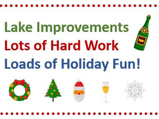 December • Lake, Pond & Dam Improvements, as well as Keeping our Indian Lake Holidy Traditions A