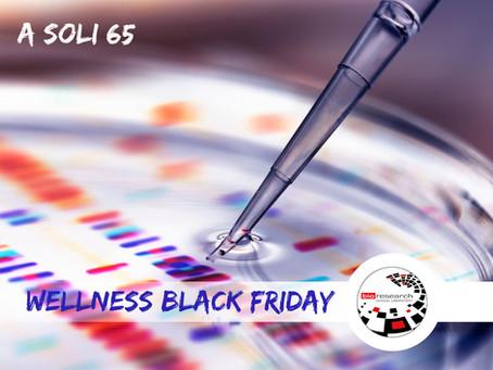 WELLNESS BLACK FRIDAY