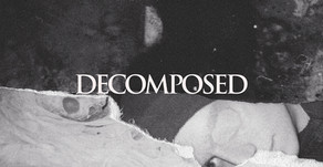 'DECOMPOSED' FROM 'BURN OUT ONE' OUT NOW